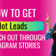 How to get Hot Leads to reach out through Instagram Stories